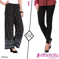Which one would you like to wear this weekend, Palazzo with Ethnic Print or Plain Leggings? #ethnicity #indifresh #comparison #fashion #likes #pin #follow #pinterest