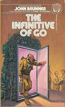 Publication: The Infinitive of Go Authors: John Brunner Year: ISBN: Publisher: Del Rey / Ballantine Cover: Darrell K. Fantasy Book Covers, Book Cover Art, Comic Book Covers, Fantasy Books, Book Art, Pulp Fiction Book, Science Fiction Books, Classic Sci Fi Books, 70s Sci Fi Art