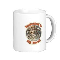Basketball is my world! mugs