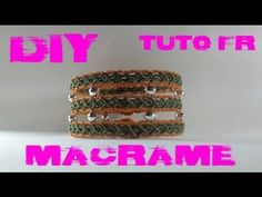 DIY - Tuto FR / Bracelet manchette en macramé