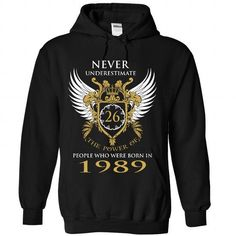 Nerver Underestimate The Power Of People who were born  - #pink shirt #creative tshirt. BUY-TODAY => https://www.sunfrog.com/No-Category/Nerver-Underestimate-The-Power-Of-People-who-were-born-in-1989-3020-Black-Hoodie.html?68278