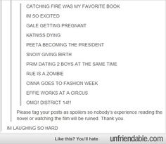 Spoiler alert. Sorry if you haven't finished catching fire, guys