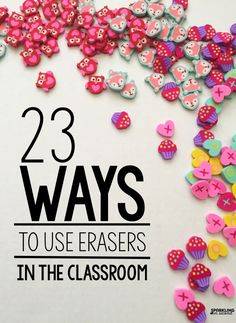 23 educational ideas for Target Dollar Spot erasers. Ideas on how to use them as manipulatives in math, writing, reading, and language in the classroom.