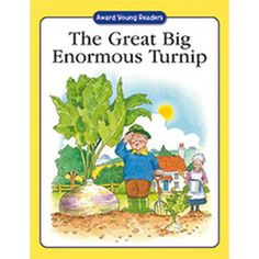 The Great Big Enormous Turnip: A Traditional Story with Simple Text and Large Type. for Ages 5 and Up (Award Young Readers series) Traditional Stories, Library Activities, Story Time, Have Fun, Age, Simple, Books, Bright, Illustrations