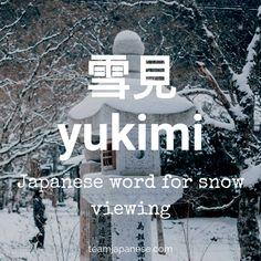 yukimi - snow viewing in Japanese - Japanese winter words Beautiful Japanese Words, Learn Japanese Words, Study Japanese, Japanese Culture, Learning Japanese, Japanese Symbol, Japanese Kanji, Japanese Names, Unusual Words