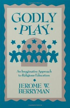 Godly Play by Jerome Berryman, http://www.amazon.com/dp/0806627859/ref=cm_sw_r_pi_dp_8P.atb0H0NMX2