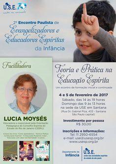 2ºEncontro Paulista de Evangelizadores e Educadores Espíritas da Infância, USE-SP - http://www.agendaespiritabrasil.com.br/2017/01/09/2oencontro-paulista-de-evangelizadores-e-educadores-espiritas-da-infancia-use-sp/