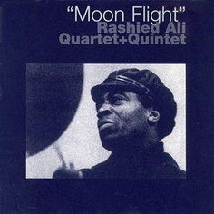Rashied Ali - Moon Flight [1977]
