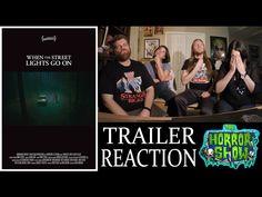 """When the Street Lights Go On"" 2017 Horror Movie Trailer Reaction - The Horror Show: The Horror Show ""When the Street Lights Go On"" 2017…"