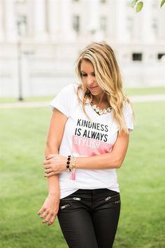 Kindness is Always Stylish Tee