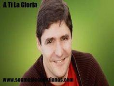 Marcos Vidal - A Ti La Gloria