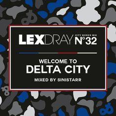 LEXDRAY City Series Featuring... SINISTARR