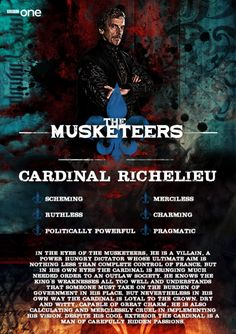 Power hungry Cardinal Richelieu, the King's most loyal subject, makes a mockery of everything that is just.Cardinal Richelieu is played by Peter Capaldi, an award winning actor and film maker. His role as spin doctor Malcolm Tucker in the BBC's The Thick of It earned Peter two BAFTA Television Awards. Peter will next be seen as the 12th incarnation of the Doctor in Doctor WhoThe Musketeers - brand new Original British Drama - starts Sunday 19th January on BBC One.