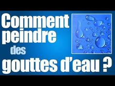 Comment peindre une goutte d'eau - YouTube Youtube Paint, Simple Acrylic Paintings, Modern Painting, Hobbies And Interests, Pour Painting, Contouring And Highlighting, Face Art, Painting Techniques, Blog