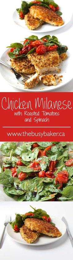 Make this Chicken Milanese with Roasted Tomatoes and Spinach for your Valentine! An easy recipe that's sure to impress! www.thebusybaker.ca