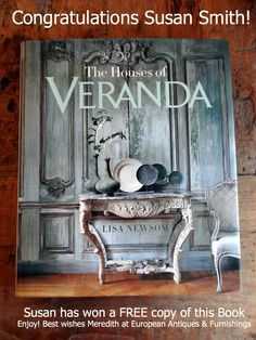 Our lucky winner of 'The Houses of Veranda' book giveaway! Congratulations Susan! Best wishes Meredith Lee www.europeanantiques.co.nz