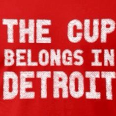 Hockey! Detroit Red Wings Hockey!