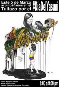 Tuitazo por el Yasuní. 5 marzo. Día de Defensa del Yasuní.