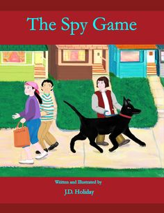 The Spy Game, written and illustrated by J.D. Holiday E-book $2.99  http://www.amazon.com/The-Spy-Game-ebook/dp/B009EGBY1K/ref=pd_rhf_se_p_t_1    $10.00 paperback at Amazon and B