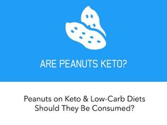 Can peanuts be part of a healthy keto or low-carb diet? Common myths and misconceptions debunked.