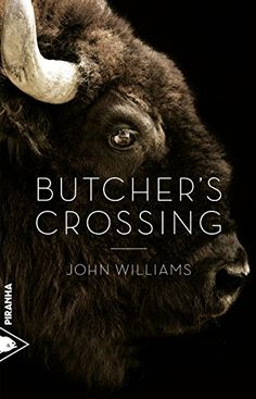 Butcher's Crossing / John Williams. R WIL