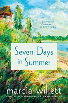 Amazon.com: Seven Days in Summer: A Novel eBook: Willett, Marcia: Books