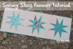 Tutorial : Snowy Stars Table Runner