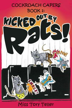 Cockroach Capers Book 1 Kicked Out By Rats! - Kindle edition by Miss Tory Teller. Children Kindle eBooks @ Amazon.com.