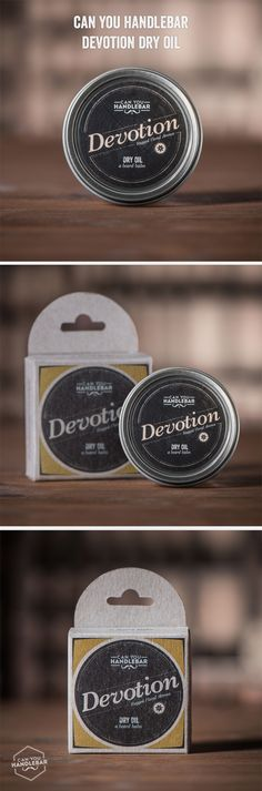 Can You Handlebar Devotion Beard Dry Oil conditions your beard with a rugged manly floral aroma. Our Dry Oil is a room-temperature solid beard balm with a little beeswax for taming flyaways and giving you some very light shaping and hold. Check out Devotion Dry Oil today!