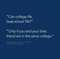 Yaaa bcoz mines besties are in clg