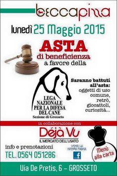 25/5 asta di #beneficenza a favore della #LegadelCane di #Grosseto