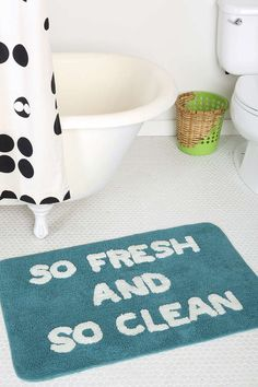 A bath mat that announces how you feel when you get out of the shower.