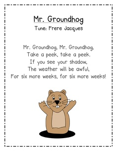& Groundhog& from a song to a poem. I always get confused about whether the groundhog seeing the shadow means more or less winter. But this would be helpful. Kindergarten Groundhog Day, Groundhog Day Activities, Happy Groundhog Day, Kindergarten Songs, Preschool Music, Preschool Themes, Preschool Classroom, Classroom Ideas, Preschool Rules