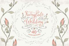Fairytale Wedding floral collection by Lisa Glanz on Creative Market