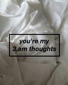 You're my every second thought. I wish we could still talk but we're not allowed :'(