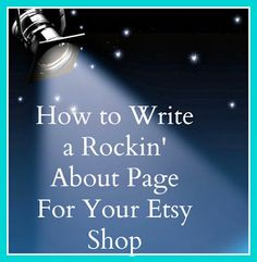 Etsypedia: Rocking Your Etsy Shop - Adding an About Page Increase Sales, Product Page, Ads, Etsy Shop, Writing, Rock, Ebay, Shopping, Jewelry