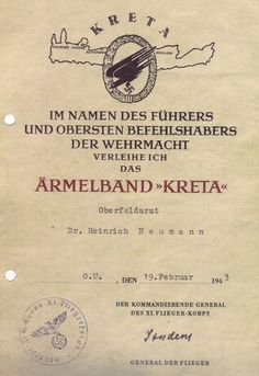 The award document for the Kreta cuff-title of Oberfeldarzt Dr. Heinrich Neumann. Pin by Paolo Marzioli