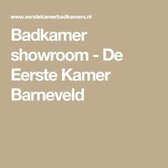 Badkamer showroom - De Eerste Kamer Barneveld