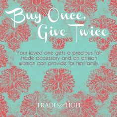 Trades of Hope buy once, give twice