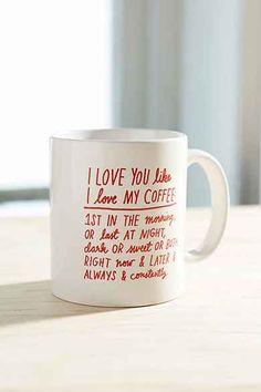 ADAMJK I Love You Like I Love My Coffee Mug