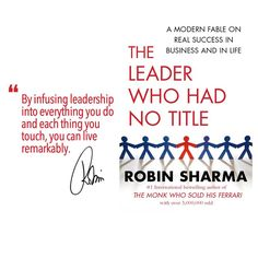 """From """"The Leader Who Had No Title"""""""