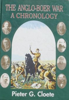 The Anglo-Boer War, A Chronology  Pieter G. Cloete Survival Shelter, African History, Military History, South Africa, Horror, Fiction, War, Nook, Colonial
