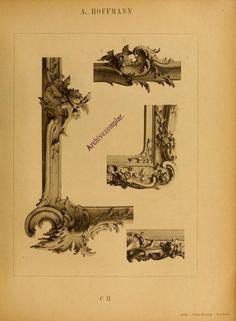 1800 - Holzsculpturen und Möbel in Rococo : Stühle, Sessel, Tische, Schemel, Guéridons, Uhrgehaüse, Consolen, Spiegel- und Bilder-Rahmen, Ornamente, etc. nebst vielen Details by Hoffmann, Adolph