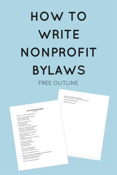 Nonprofit bylaws establish the rules for your nonprofit organization and the procedures for elections, meetings, and other essential operations.
