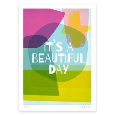 It's A Beautiful Day   Mara Girling   Printspace