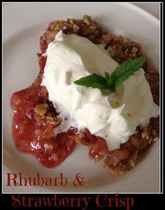 Strawberry Rhubarb Crisp Recipe. Simple dessert Easy recipe   Close To Home