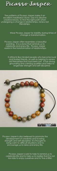 Picasso Jasper often resembles a beautiful painting, a stone that reminds us to celebrate and enjoy life. Picasso Jasper assists in the transformation of relationships, attracting like minded people who become loyal and trusted friends, as well as helpi
