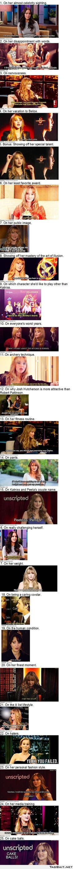 The 25 Best Jennifer Lawrence Quotes Of 2012 - She is absolutely hilarious.