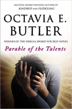 11 best octavias brood science fiction stories from social justice parable of the talents fandeluxe Choice Image
