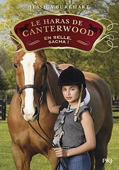 Le haras de Canterwood - tome 01 : En selle, Sacha ! (1) ... https://www.amazon.fr/dp/2266245619/ref=cm_sw_r_pi_dp_U_x_.0IxAbG6W4QM9